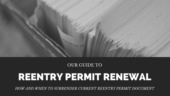 Reentry Permit Renewal And Surrendering Of Current Document
